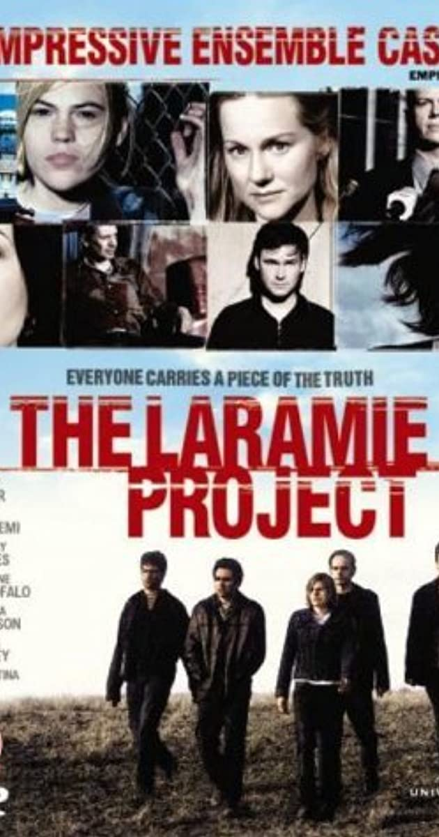 laramie project Free essay: the laramie project, written by moisés kaufman, is a compilation of interviews by the tectonic theater project, news publications, and journal.
