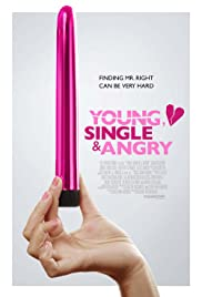 Young, Single & Angry Poster