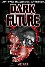 Dark Future Poster