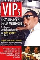 Image of VIPs: Histórias Reais de um Mentiroso