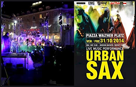 Urban Sax In Bozen Movie