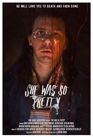 She Was So Pretty (2016)