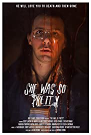 She Was So Pretty (2016) Poster - Movie Forum, Cast, Reviews
