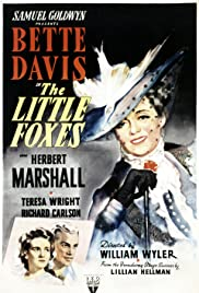 The Little Foxes (1941) Poster - Movie Forum, Cast, Reviews