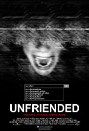 Unfriended (2014) Poster - Movie Forum, Cast, Reviews