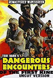 Dangerous Encounters of the First Kind Poster