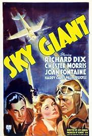Sky Giant(1938) Poster - Movie Forum, Cast, Reviews