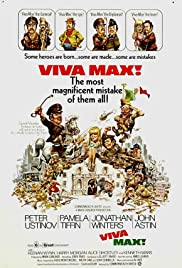 Viva Max (1969) Poster - Movie Forum, Cast, Reviews