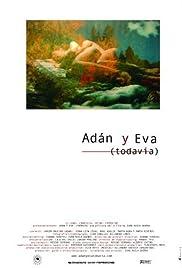 Adán y Eva (Todavía) Poster