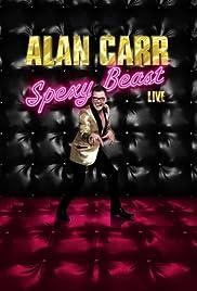 Alan Carr: Spexy Beast Live Poster