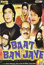 Baat Ban Jaye