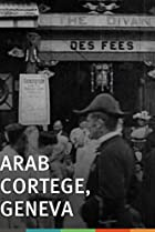Image of Arab Cortege, Geneva