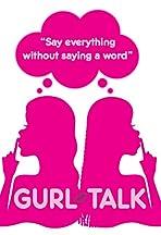 Gurl Talk