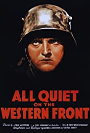 All Quiet on the Western Front (1930) Poster - Movie Forum, Cast, Reviews
