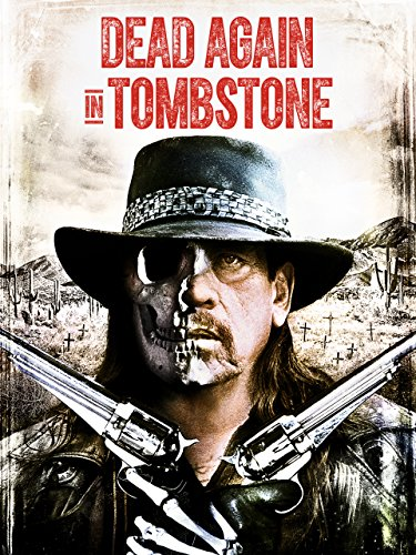 image Dead Again in Tombstone (2017) (V) Watch Full Movie Free Online
