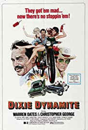 Dixie Dynamite(1976) Poster - Movie Forum, Cast, Reviews