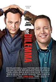 The Dilemma (2011) Poster - Movie Forum, Cast, Reviews