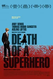 Death of a Superhero (2011) Poster - Movie Forum, Cast, Reviews
