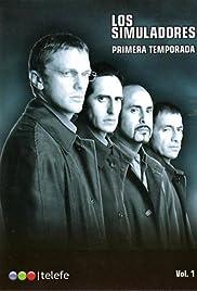 Los simuladores Poster - TV Show Forum, Cast, Reviews