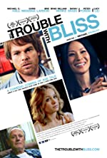 The Trouble with Bliss(2012)