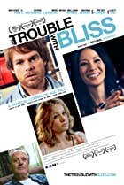 The Trouble with Bliss (2011) Poster