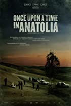 Image of Once Upon a Time in Anatolia