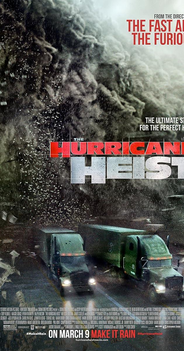 Apiplėšimas uragano akyje / The Hurricane Heist (2018) Online