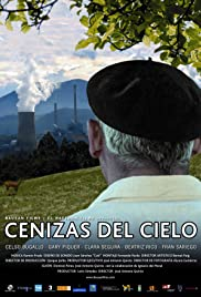 Cenizas del cielo(2008) Poster - Movie Forum, Cast, Reviews