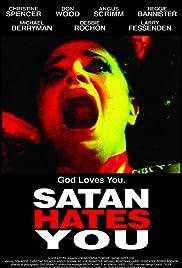 Satan Hates You(2010) Poster - Movie Forum, Cast, Reviews