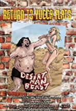 Return to Yucca Flats: Desert Man-Beast
