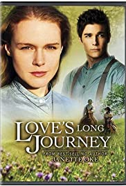 Love's Long Journey (2005) Poster - Movie Forum, Cast, Reviews