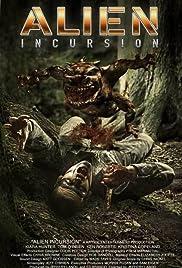 Alien Incursion(2006) Poster - Movie Forum, Cast, Reviews