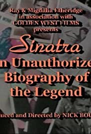 Sinatra: An Unauthorized Biography of the Legend Poster