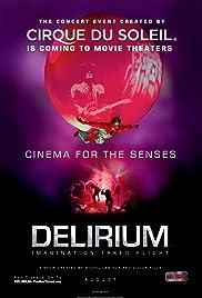 Cirque du Soleil: Delirium Poster