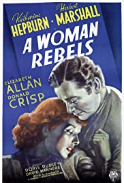 A Woman Rebels (1936) Poster - Movie Forum, Cast, Reviews