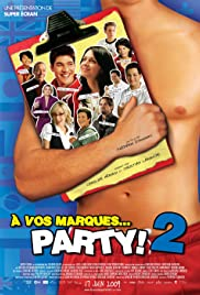 À vos marques... Party! 2 (2009) Poster - Movie Forum, Cast, Reviews