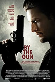 By the Gun (2014) Poster - Movie Forum, Cast, Reviews