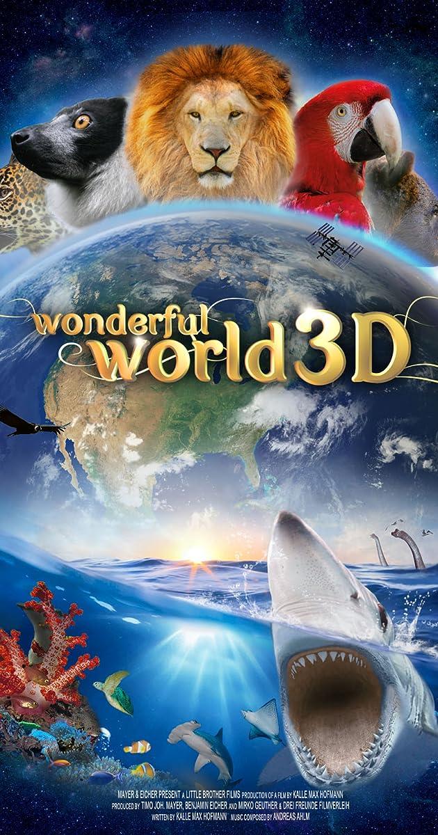 Wonderful World 3D (2015) - IMDb