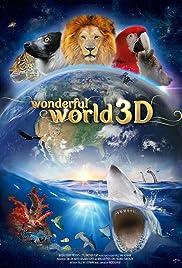 Watch Online Wonderful World 3D HD Full Movie Free