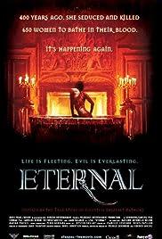 Eternal(2004) Poster - Movie Forum, Cast, Reviews