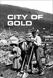 City of Gold (1957) Poster - Movie Forum, Cast, Reviews