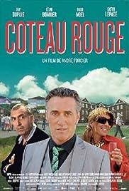 Coteau Rouge Poster