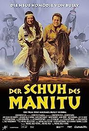 Der Schuh des Manitu(2001) Poster - Movie Forum, Cast, Reviews