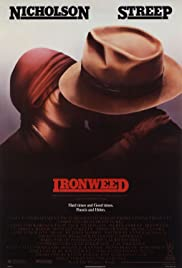 Ironweed (1987) Poster - Movie Forum, Cast, Reviews