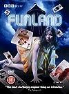 """Funland"""