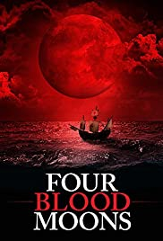Four Blood Moons (2015) Poster - Movie Forum, Cast, Reviews