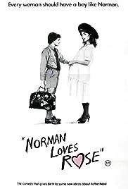 Norman Loves Rose Poster