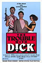 Image of The Trouble with Dick