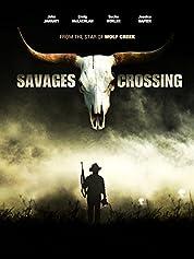 Savages Crossing (2011)