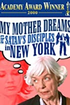 Image of My Mother Dreams the Satan's Disciples in New York